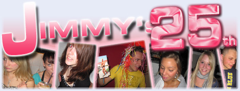 Jimmy's 25th